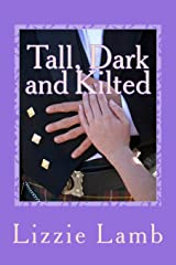 Tall, Dark and Kilted: Notting Hill Meets Monarch of the Glen Paperback