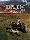 Book cover image for High Plains Fort: Western Series