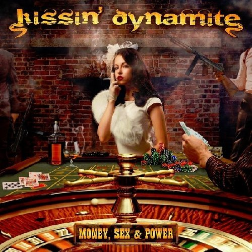 Money, Sex & Power by Kissin' Dynamite (2012-04-24)