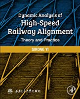 Dynamic Analysis of High-Speed Railway Alignment: Theory and Practice elaborates on the dynamic analysis theory and method on spatial alignment parameters of high-speed railways, revealing the interaction mechanism between vehicle-track dynamic perfo...