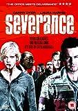 Severance [DVD] [2006]