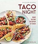 Williams-Sonoma Taco Night: Dinner So...