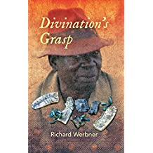 Divination S Grasp: African Encounters with the Almost Said