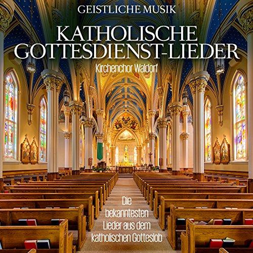 Katholische Gottesdienst-Lieder