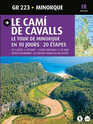 LE CAMI DE CAVALLS, LE TOUR DE MINORQUE EN 10 JOURS par Joan Mercadal Argimbau