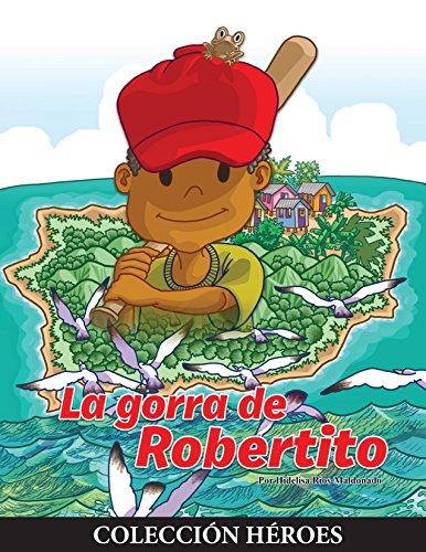 La Gorra de Robertito por Hidelisa Ríos-Maldonado