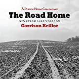 The Road Home: News from Lake Wobegon