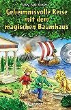 Das magische Baumhaus – Geheimnisvolle Reise mit dem magischen Baumhaus: Mit Hörbuch-CD Im Land der Drachen (Das magische Baumhaus - Sammelbände)