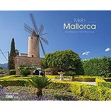 Mein Mallorca 2018 – Wandkalender 52 x 42,5 cm – Spiralbindung