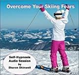 Hypnosis for Nervous Skiers Fear Of Skiing Hypnosis Cd. Use Self Hypnosis and learn to feel calm and in control so that you can enjoy your skiing experience like never before.