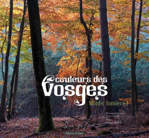 Couleurs Des Vosges Monts Lumiere par Pierre Rich