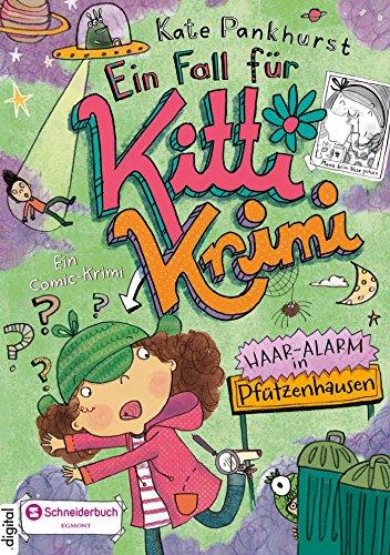 Ein Fall für Kitti Krimi, Band 03: Haar-Alarm in Pfützenhausen Halloween Haar-band