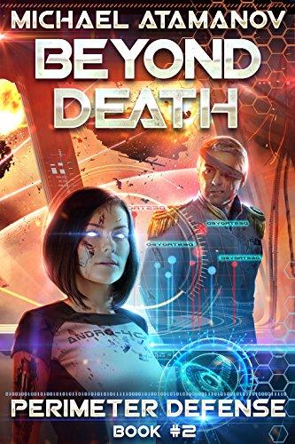 Beyond Death (Perimeter Defense Book #2) LitRPG series (English Edition)