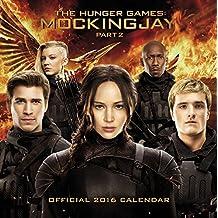 The Official The Hunger Games: Mockingjay 2016 Calendar: Part 2 (Calendar 2016)