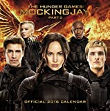 The Official The Hunger Games: Mockingjay 2016 Calendar: Part 2 (Calendar 2016)
