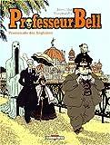 Professeur Bell, tome 4 - Promenade des Anglaises