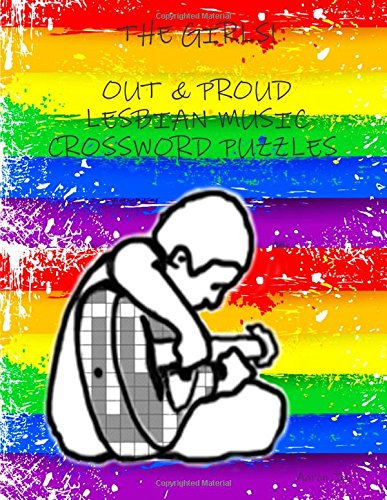 THE GIRLS: OUT & PROUD LESBIAN MUSIC CROSSWORD PUZZLES