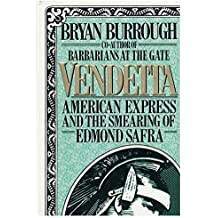 Vendetta: American Express and the Smearing of Edmond Safra by Bryan Burrough (1992-06-01)