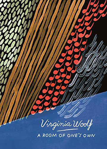 A Room Of One's Own And Three Guineas (Vintage Classics Woolf Series) por Woolf Virginia