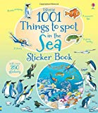 1001 Things to Spot in the Sea Sticker Book (1001 Things to Spot Sticker Books)