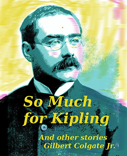 so-much-for-kipling-and-other-stories-english-edition