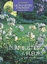 Les arbustes à fleurs par Adeline