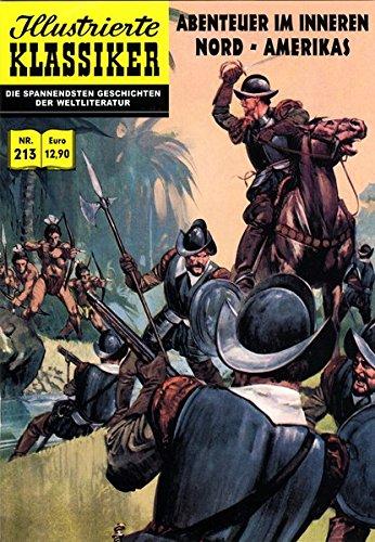 Abenteuer im Inneren Nord-Amerikas: Nach Cabeza de Vacca (Illustrierte Klassiker)