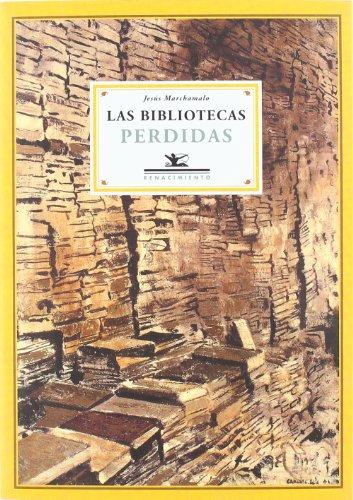 Bibliotecas Perdidas,Las (Los Cuatro Vientos) por Jesús Marchamalo