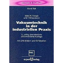 Vakuumtechnik in der industriellen Praxis (Kontakt & Studium)