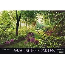 Magische Gärten 2018: PhotoArt Panorama Kalender