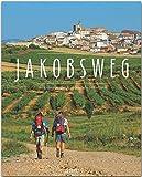 Jakobsweg: Ein Premium***XL-Bildband in stabilem Schmuckschuber mit 224 Seiten und über 310 Abbildungen - STÜRTZ Verlag
