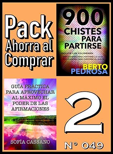 Pack Ahorra al Comprar 2 (Nº 049): Guía práctica para aprovechar al máximo el poder de las afirmaciones & 900 Chistes para partirse por Sofía Cassano