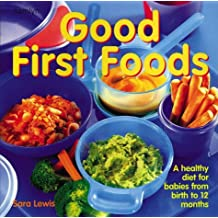 Good First Foods (Hamlyn Cookery) by Sara Lewis (2002-02-15)
