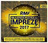 RMF FM Najlepsza Muzyka Na ImprezÄ 2017 [2CD]