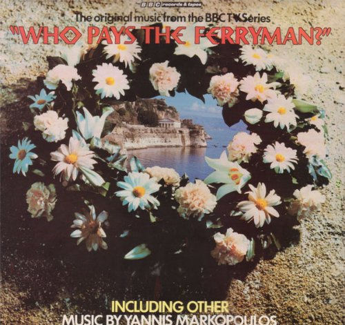 The Original Music From The BBC TV Series 'Who Pays The Ferryman?'