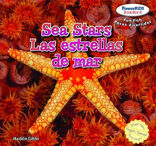 Sea Stars / Las estrellas de mar (Powerkids Readers: Fun Fish / Peces divertidos)