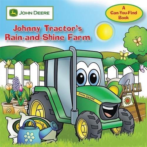 John Deere: Johnny Tractor's Rain-And-Shine Farm: No. 1 (John Deere, a Can You Find Book)