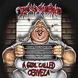 Tankard: Girl Called Cerveza (Audio CD)