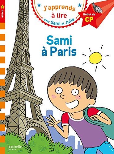 Sami et Julie CP Niveau 1 Sami à Paris par Isabelle Albertin