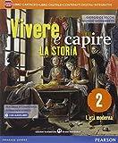 Vivere e capire la storia. Per la Scuola media. Con e-book. Con espansione online: 2