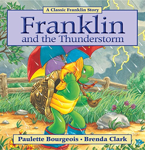 Franklin and the Thunderstorm (Classic Franklin Stories Book 19) (English Edition)