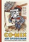 Co-mix: una retrospectiva de cómics, dibujos y bocetos par Spiegelman