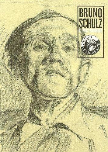 Bruno Schulz, El país tenebroso