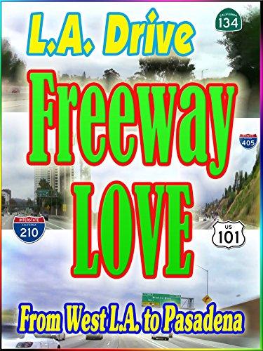 la-drive-freeway-love-west-la-to-pasadena-937