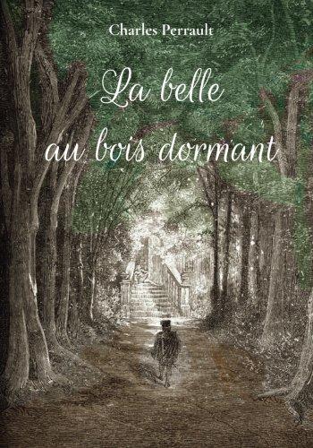 La belle au bois dormant par Charles Perrault