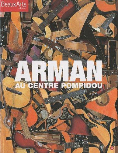 Arman au centre Pompidou par Fabrice Bousteau