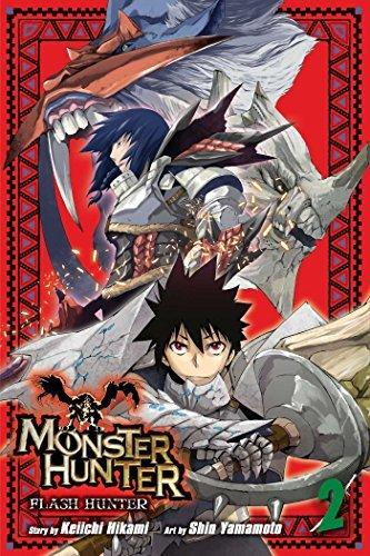 Monster Hunter: Flash Hunter, Vol. 2 by Keiichi Hikami (2016-06-14)