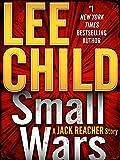 Small Wars: A Jack Reacher Story (Kindle Single)
