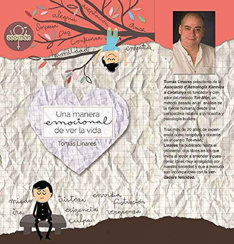 Una Manera Emocional de Ver la Vida (Tot-Mon nº 3) por Tomas Linares