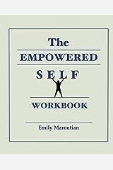 The Empowered Self Workbook Paperback